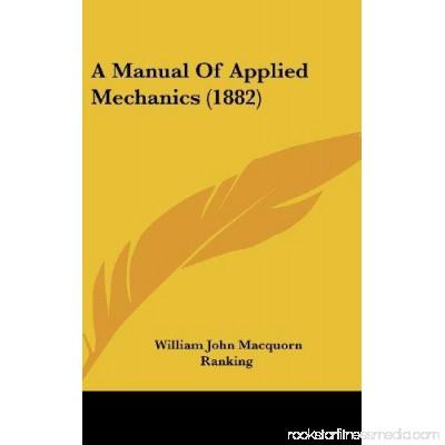 A Manual of Applied Mechanics (1882)